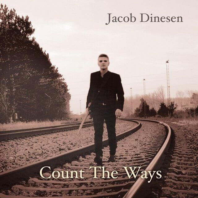 Jacob Dinesen - Count The Ways